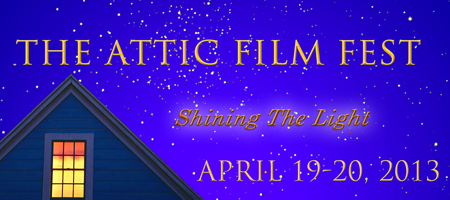 The Attic Film Fest - 2013