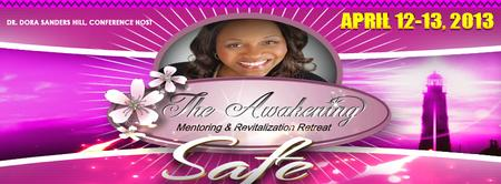 "The Awakening Retreat 2013 ""Safe"""