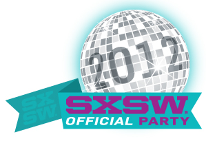 sxsw 2012 party