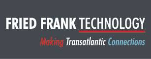 Fried Frank Technology