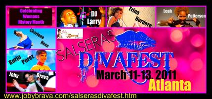 Salseras DIVAFEST/Atlanta - March 11 -13, 2011...