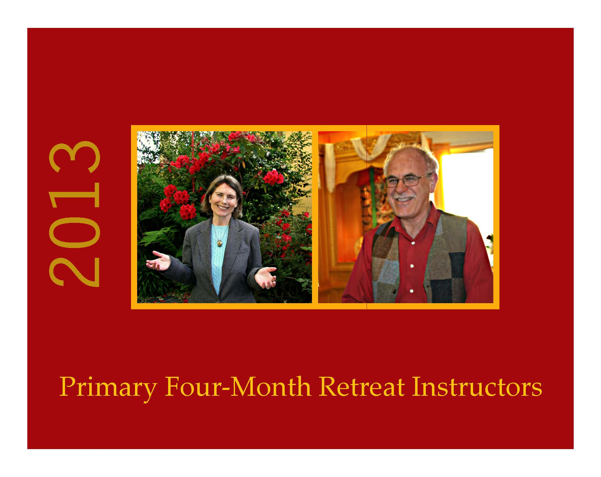 Sylvia Gretchen and Jack Petranker are the primary retreat instructors.