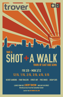 Take A Shot & A Walk With Trover