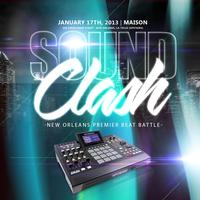 The Soundclash: New Orleans Premier Beat Battle, Artist...