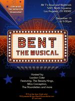 BENT 12: BENT The Musical