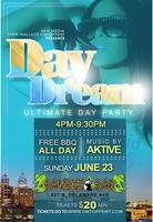 "DAY DREAM ""The Ultimate Day Party"" Sun. June 23rd @ Bamboo Bar...."
