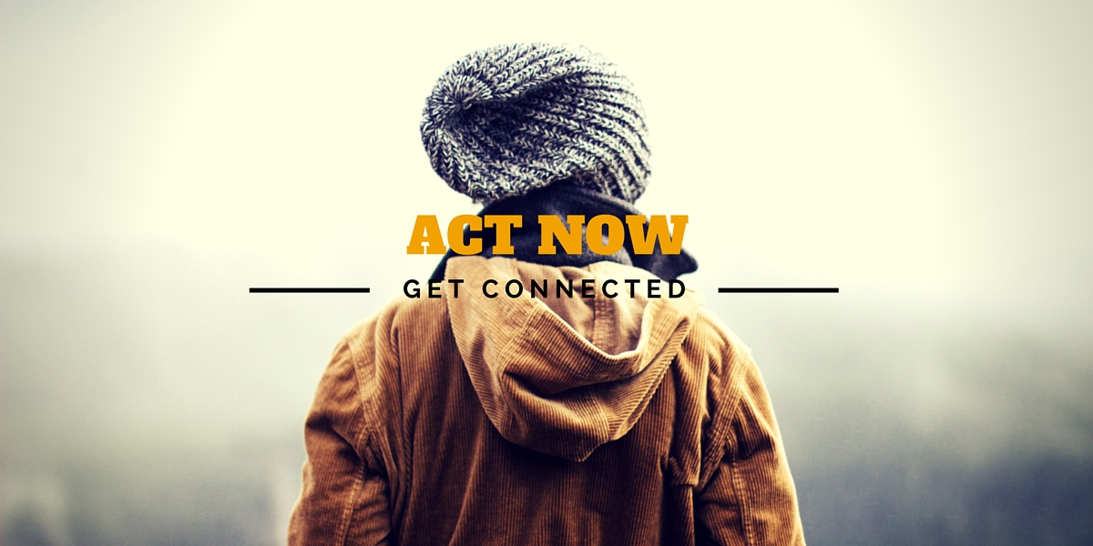 ACT NOW - GET CONNECTED