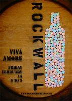 Rock Wall Wine Company presents: Viva Amore! Viva Wine! 2013