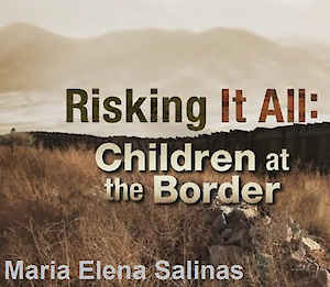 Risking It All: Children At the Border Film Poster