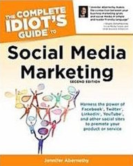 The Idiot's Guide to Social Media Marketing
