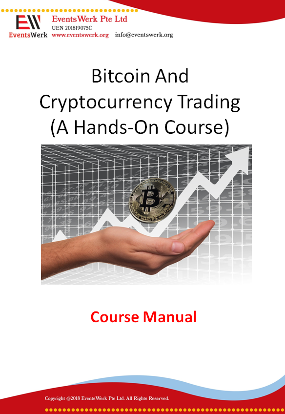 Bitcoin and Cryptocurrency Trading Manual by EventsWerk Pte Ltd