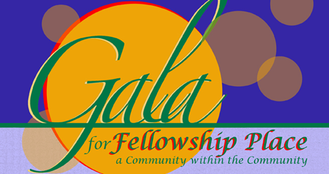 Fellowship Place Gala Graphic