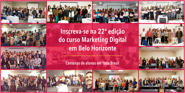 Curso Marketing Digital BH - Edição 22