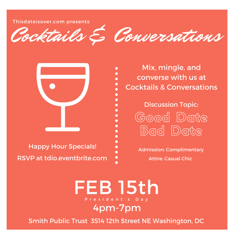 Event: February 15th Good Date Bad Date Happy Hour
