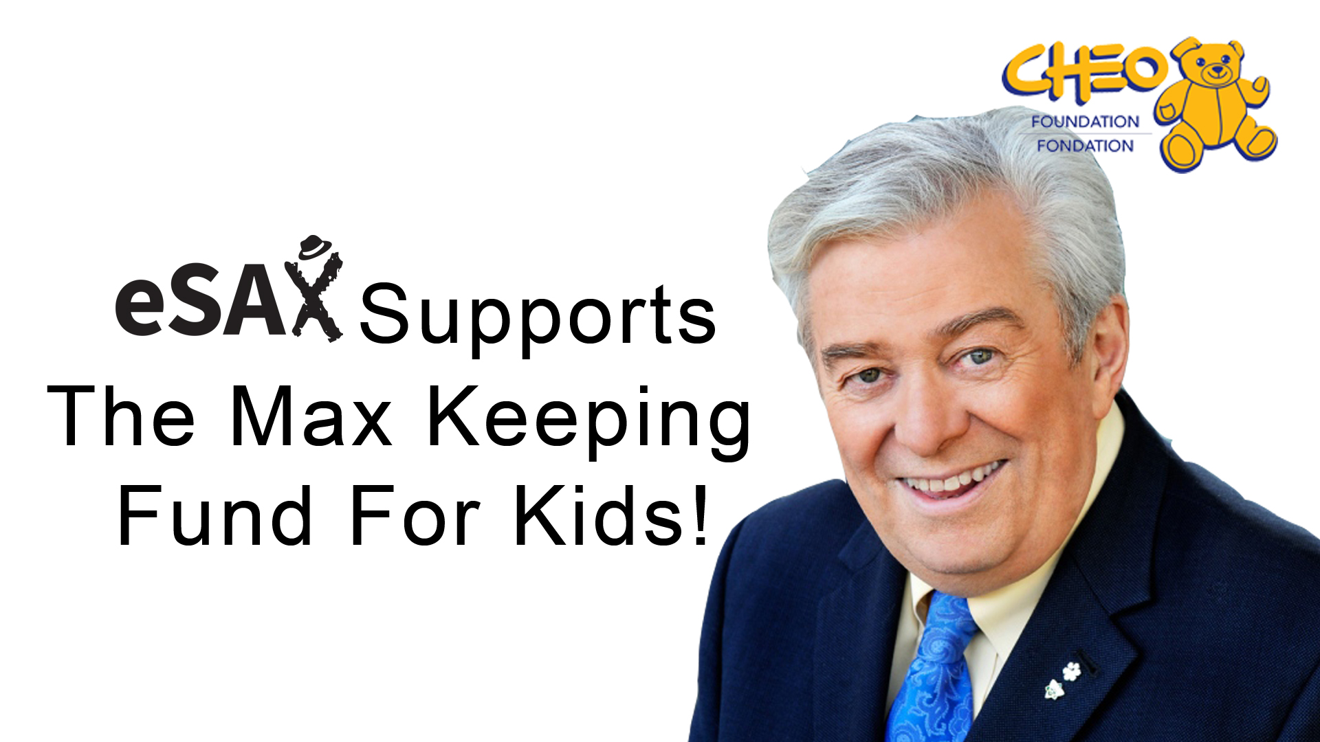 eSAX Supports the CHEO Hospital Max Keeping Fund