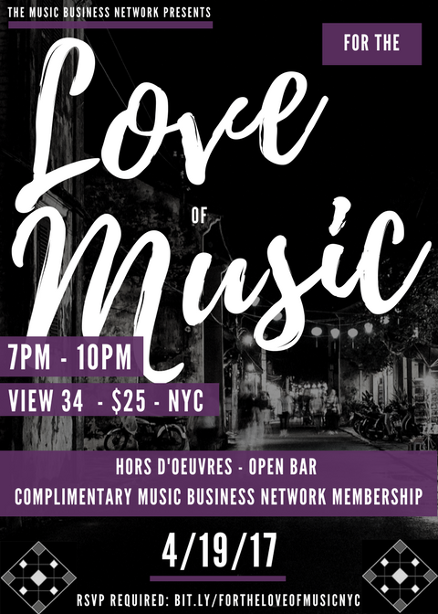 For The Love Of Music - The Music Business Network's April 2017 Networking Event