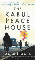 The Kabul Peace Houseby Marc Isaacs Book Cover