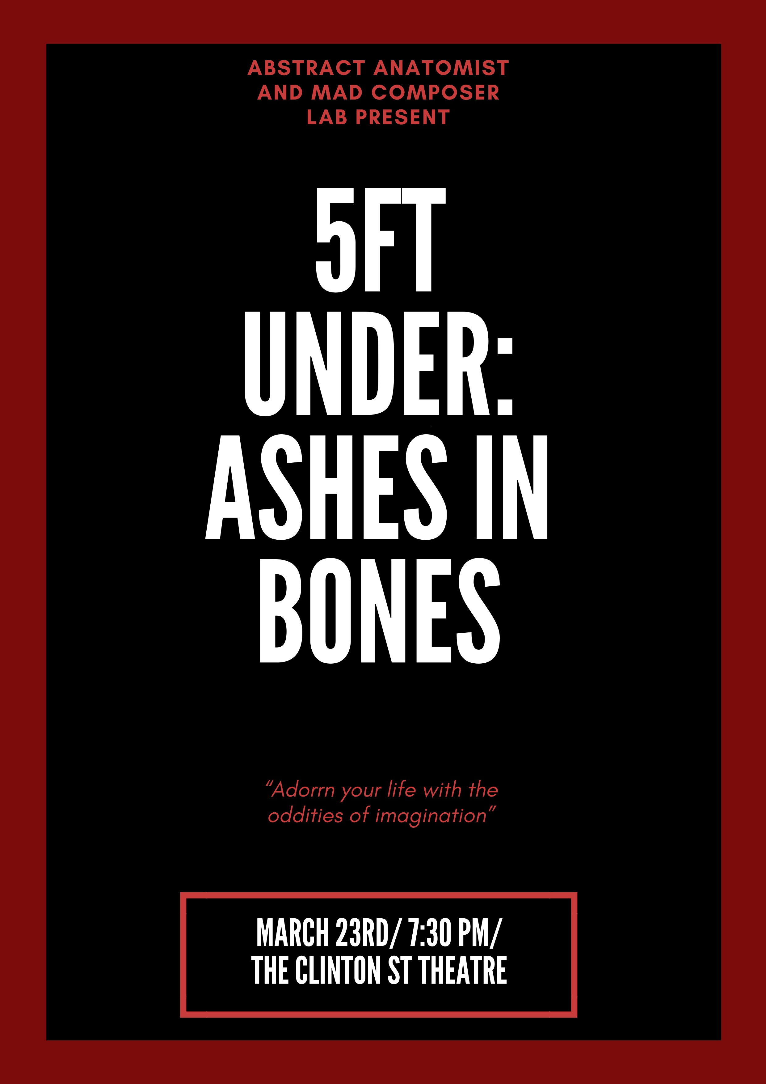 5ft Under Ashes in Bones Poster