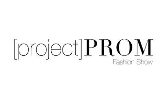 [project] PROM Fashion Show