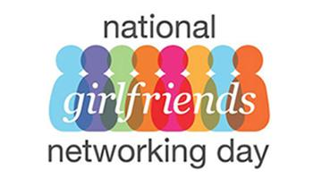 National Girlfriends Networking Day