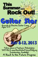 Guitar Star Summer Camp Presented by Rock to the Future