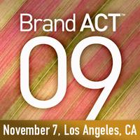 BrandAct™ 09 | Los Angeles, CA | Kick start your marketing...