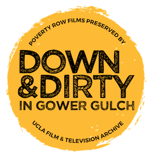 Down and Dirty in Gower Gulch