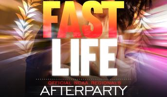 #FASTLIFE - NCAA Regionals Afterparty