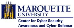 Marquette University Center for Cyber Security Awareness and Cyber Defense