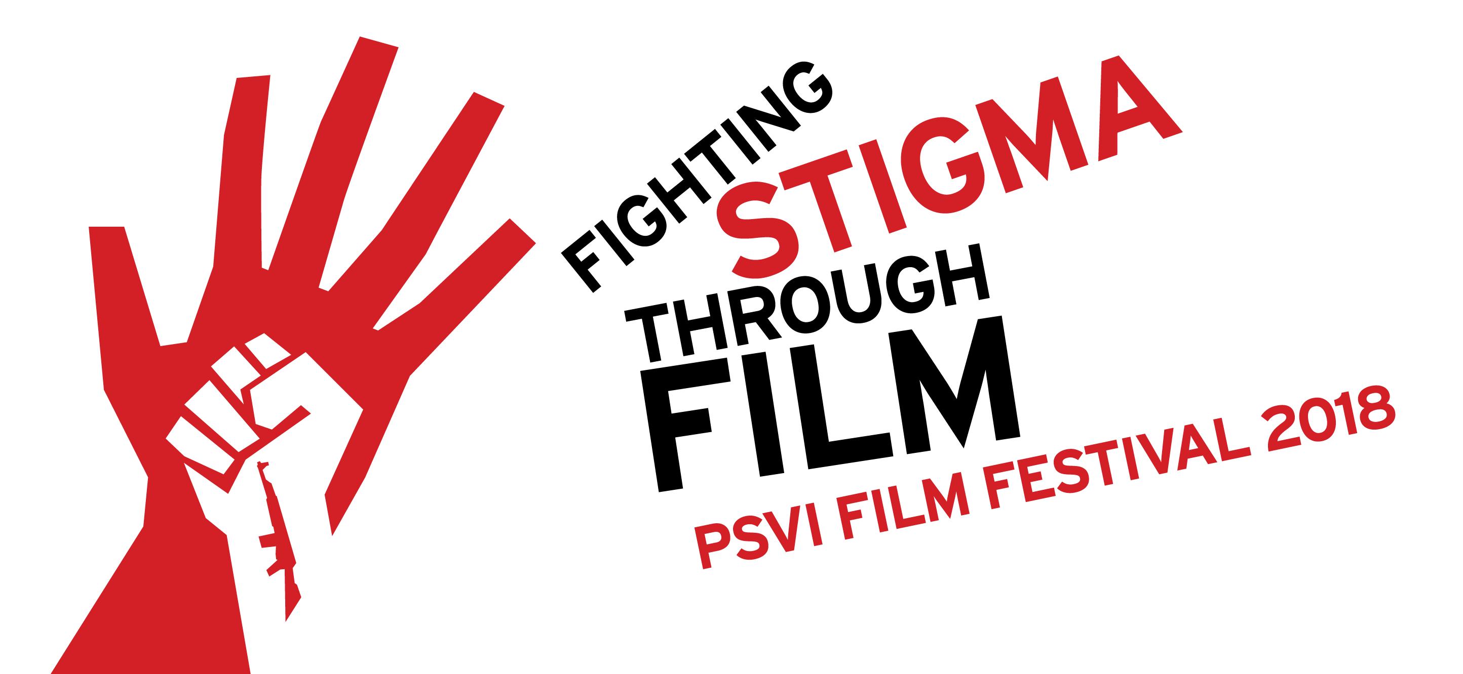 PSVI: Fighting Stigma Through Film 2018