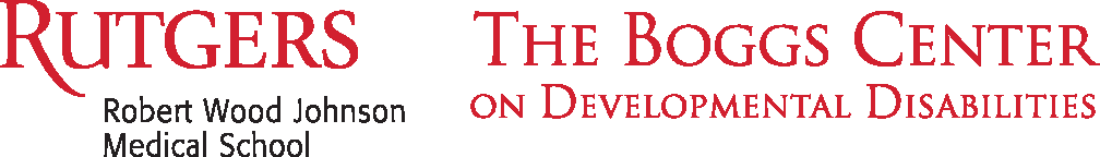 The Boggs Center on Developmental Disabilities, Robert Wood Johnson Medical School, Rutgers University
