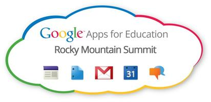 Google Apps for Education Rocky Mountain Summit