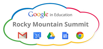 Google in Education Rocky Mountain Summit
