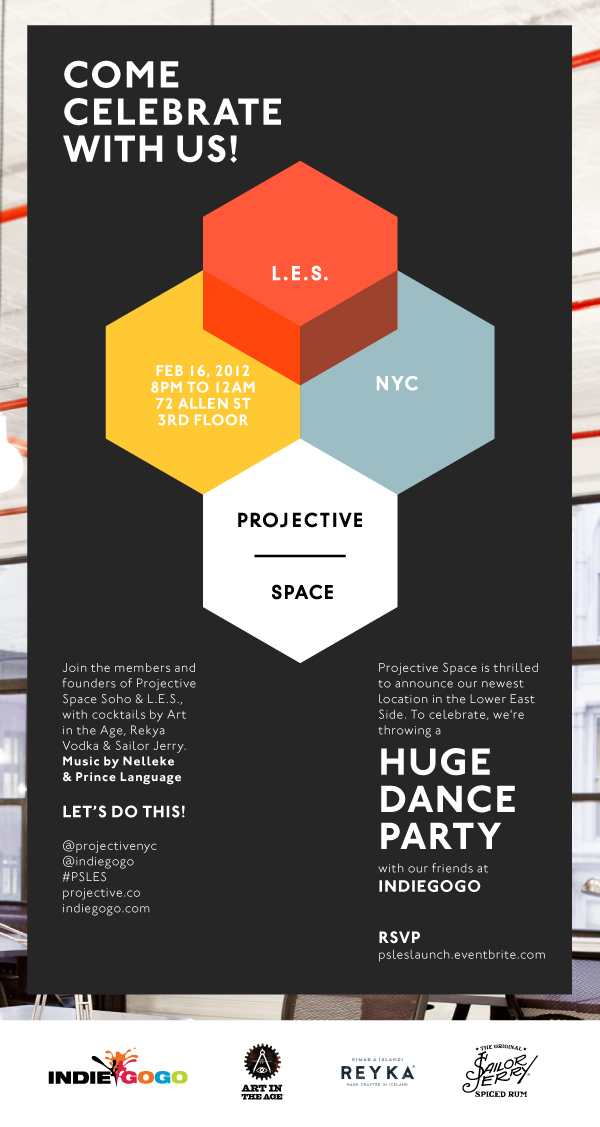 Projective Space - LES Launch Party! Hosted by IndieGoGo