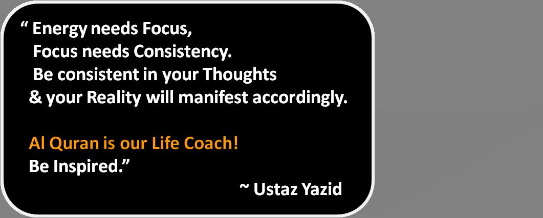 Al Quran is our Life Coach!