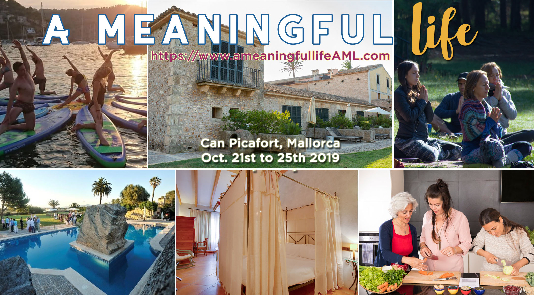 A Meaningful Life Mallorca 2019