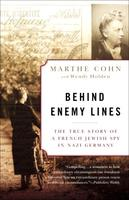 "Marthe Cohn Author  ""Behind Enemy Lines: The True Story of..."
