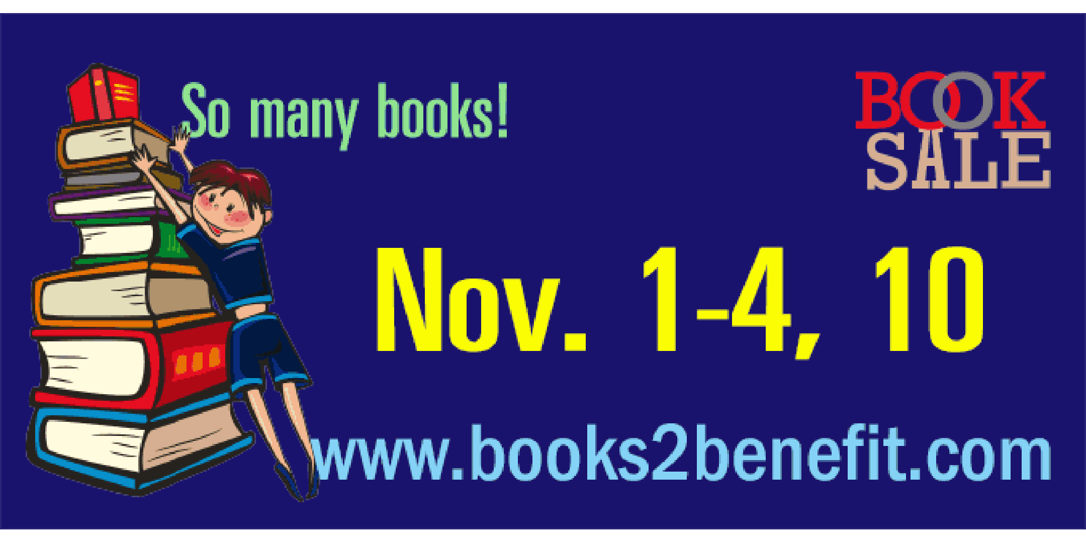 Books to Benefit Used Book Sale- Nov. 1-4, 10