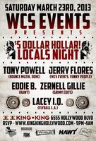 3/23 - WCS Events pres. $5 Holla, A Locals Night!  $5.00 B4...