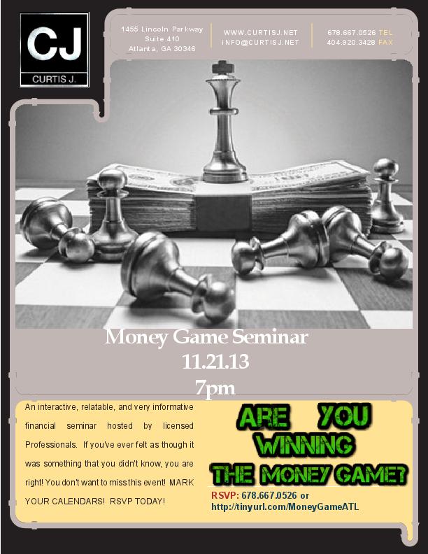 MoneyGame Financial Seminar - CurtisJ