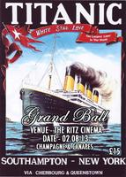 TITANIC GRAND BALL EVENT @TheRitzCinema
