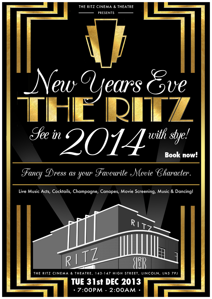 NEW YEARS EVE EXTRAVAGANZA 2014 @TheRitzCinema &... Tickets, Lincoln ...