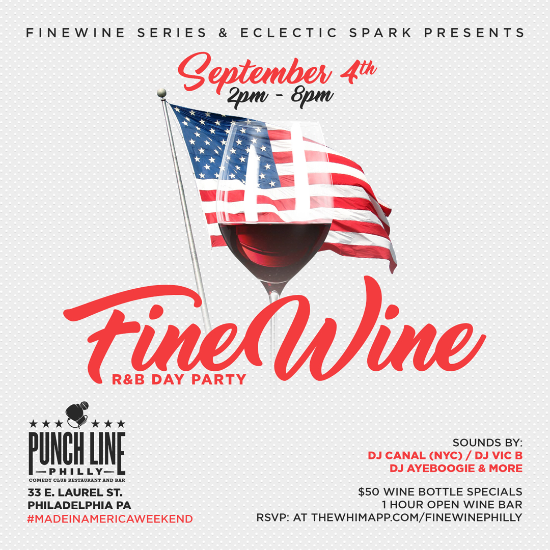 R&B dayparty with free wine Made in America weekend/Labor day ...