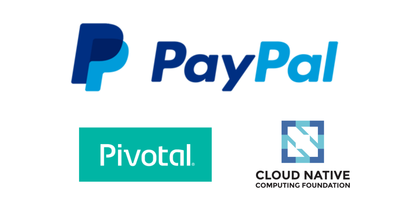 Sponsored by PayPal, Pivotal, CNCF