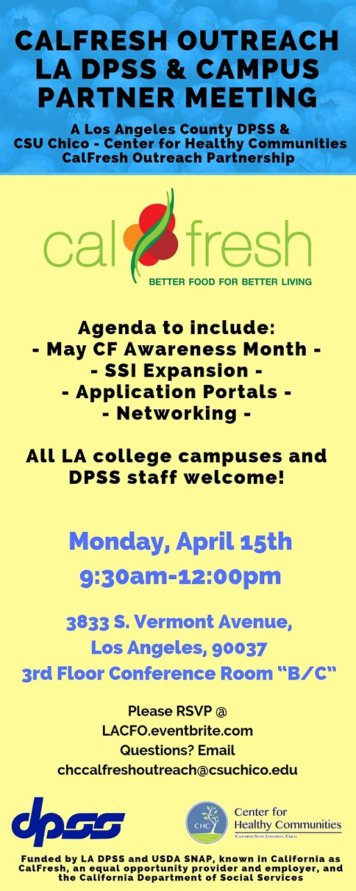 Calfresh Outreach LA DPSS & Campus Partner Meeting - 15 APR 2019