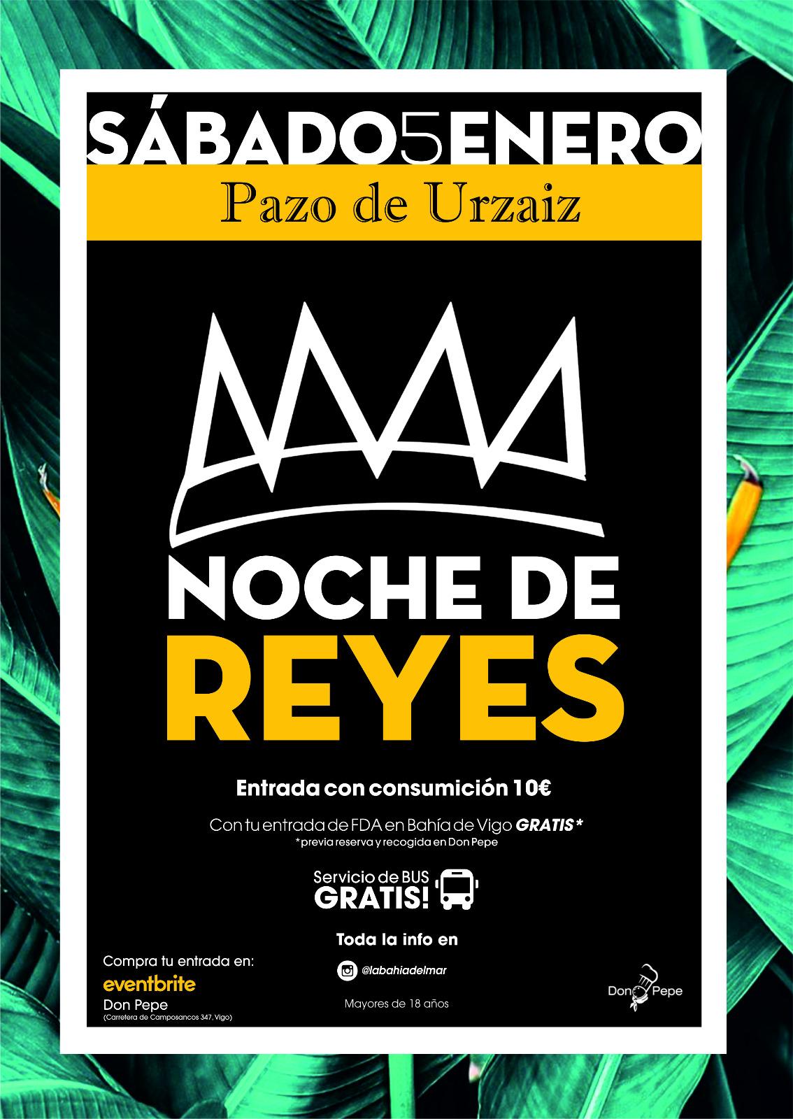 NOCHE DE REYES EN PAZO DE URZAIZ