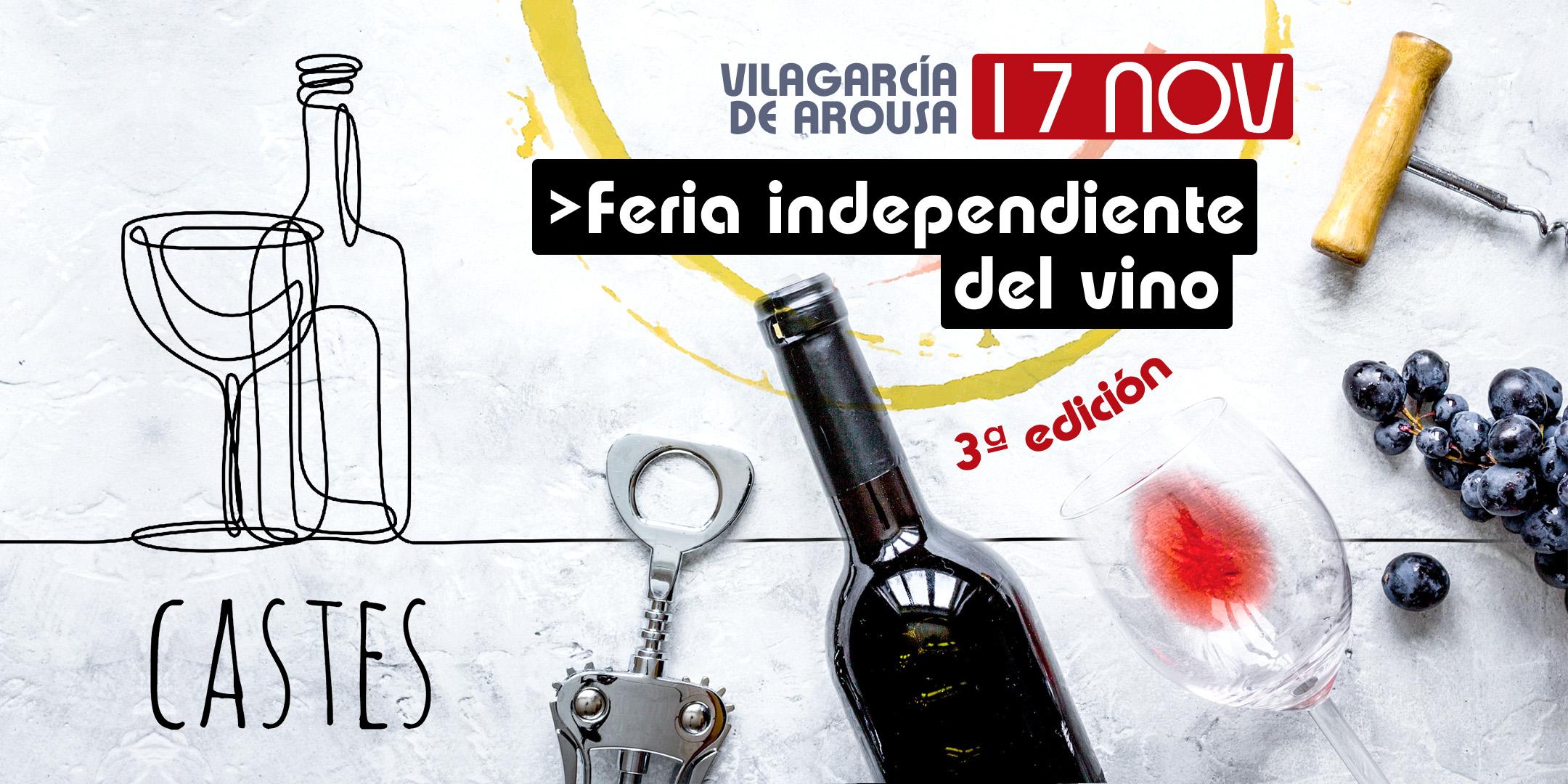 castes vilagarcia 3ª edicion ferial del vino