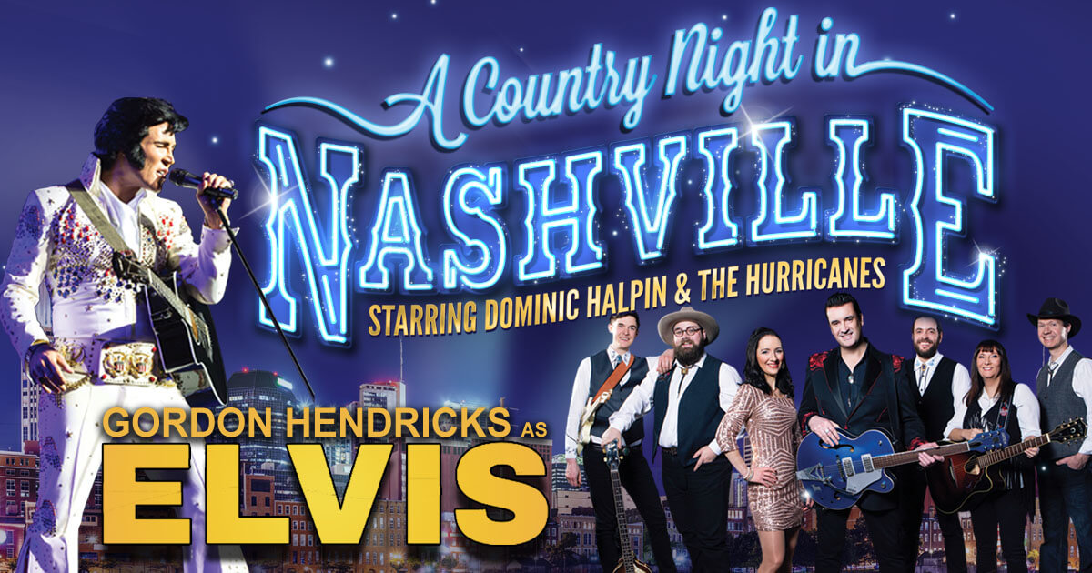 A Country Night in Nashville & Elvis - Cromer Hall