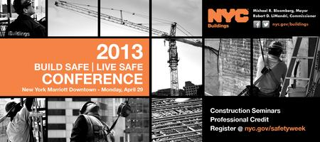 2013 Build Safe / Live Safe Conference  New York Marriott...