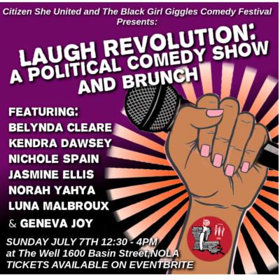 Black Girl Giggles Comedy Festival Citizen She Love Revolution Black Women in Comedy Show